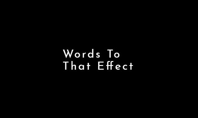 Words To That Effect on the New York City Podcast Network