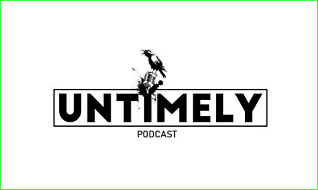 Untimely Podcast on the New York City Podcast Network