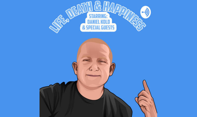 Life, Death & Happiness by Daniel Kold on the New York City Podcast Network