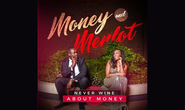Money and Merlot Podcast by Money Makin Mich on the New York City Podcast Network