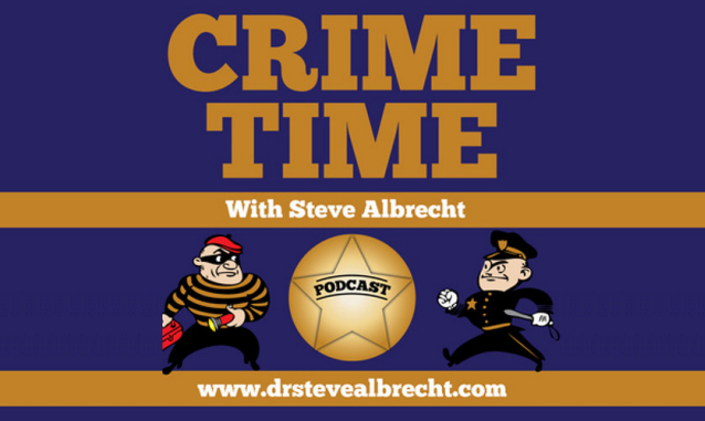 Dr. Steve Albrecht Crime Time on the New York City Podcast Network