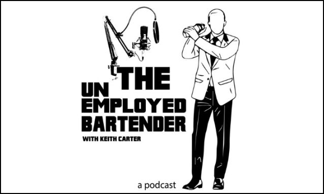 The Unemployed Bartender Podcast w/ Keith Carter on the New York City Podcast Network