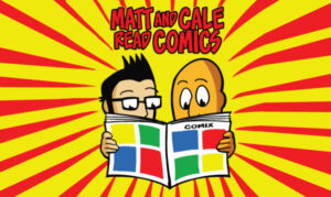 Matt and Cale Read Comics on the New York City Podcast Network