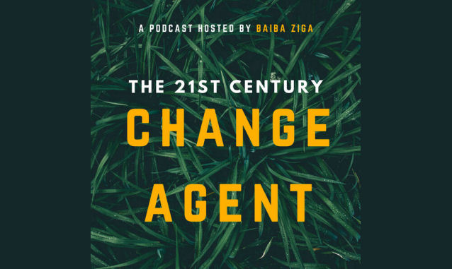 The 21st Century Change Agent Baiba Ziga On the New York City Podcast Network