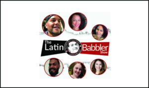 The Latin Babbler Podcast Show on the New York City Podcast Network